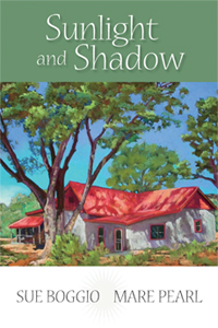 Cover of Sunlight And Shadow by Sue Boggio and Mare Pearl